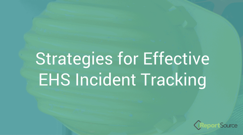 Effective EHS Incident Tracking: What to Know