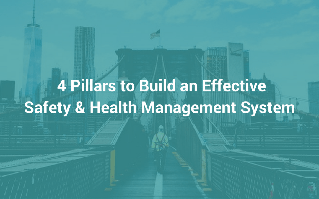 Do You Have These 4 Foundational Pillars In Your Safety Program?