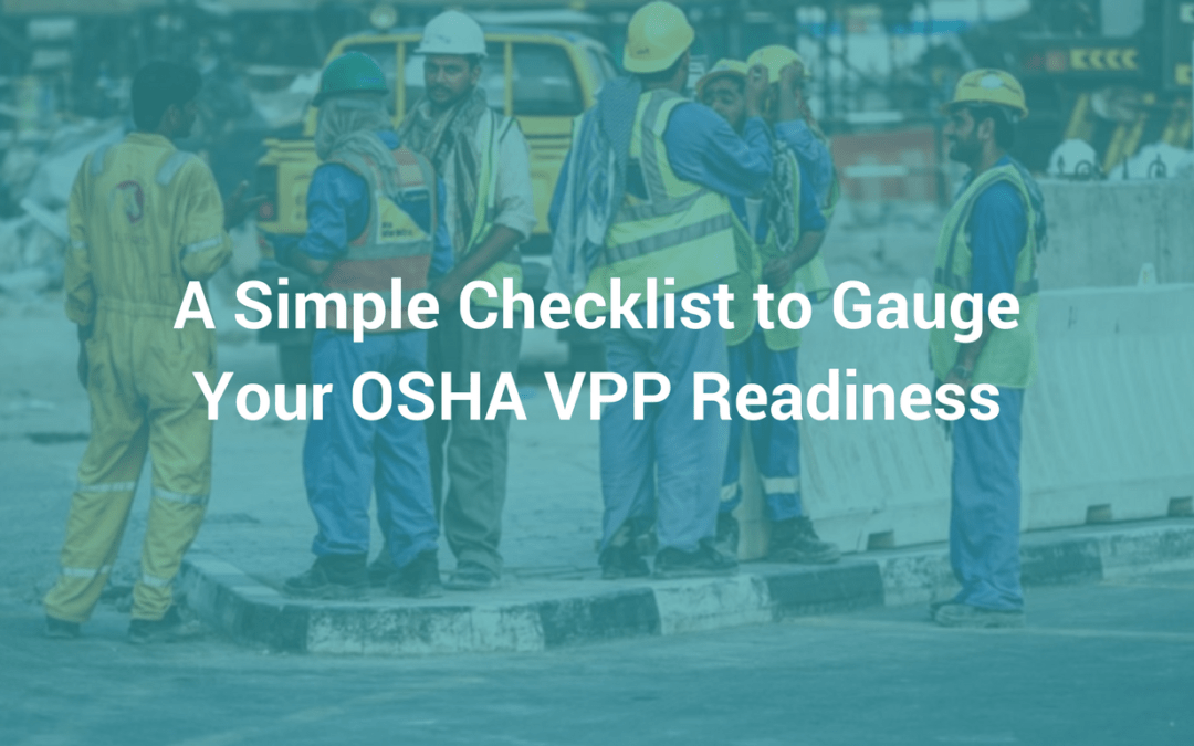 A Simple Checklist to Gauge Your OSHA VPP Readiness