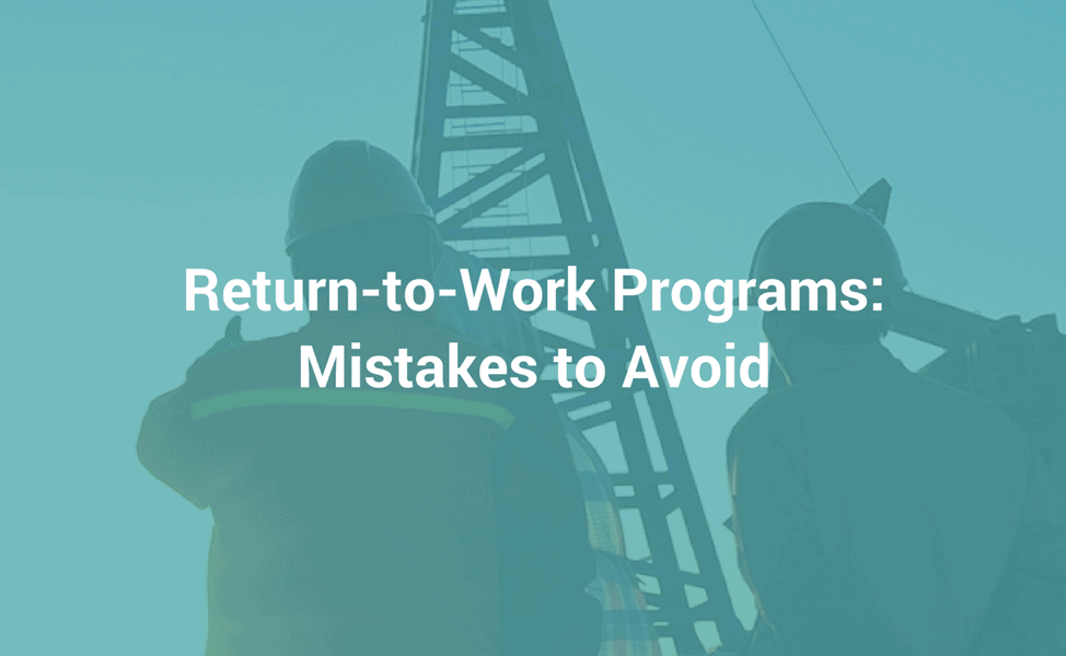 return to work programs mistakes to avoid