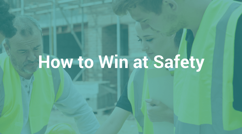 How to Win at Safety: Making Safety A Strategic Imperative