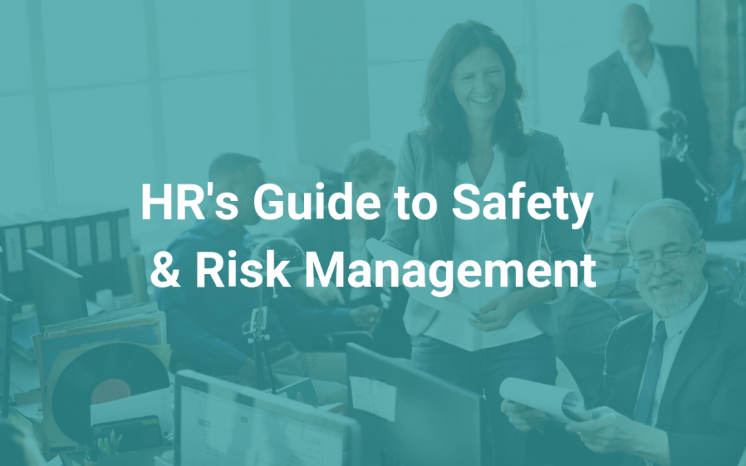 HR's Guide to Safety & Risk Management