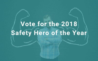 Vote for the 2018 Safety Hero of the Year