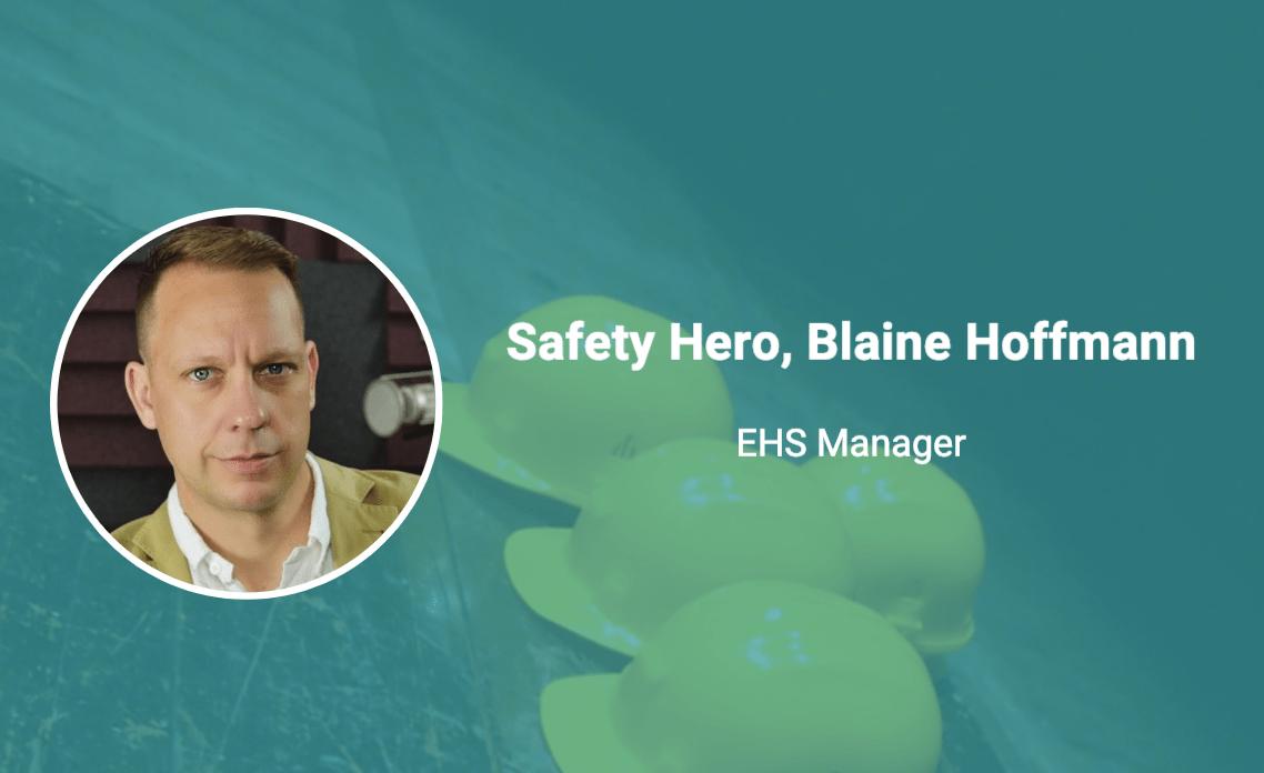 blaine hoffman safety hero