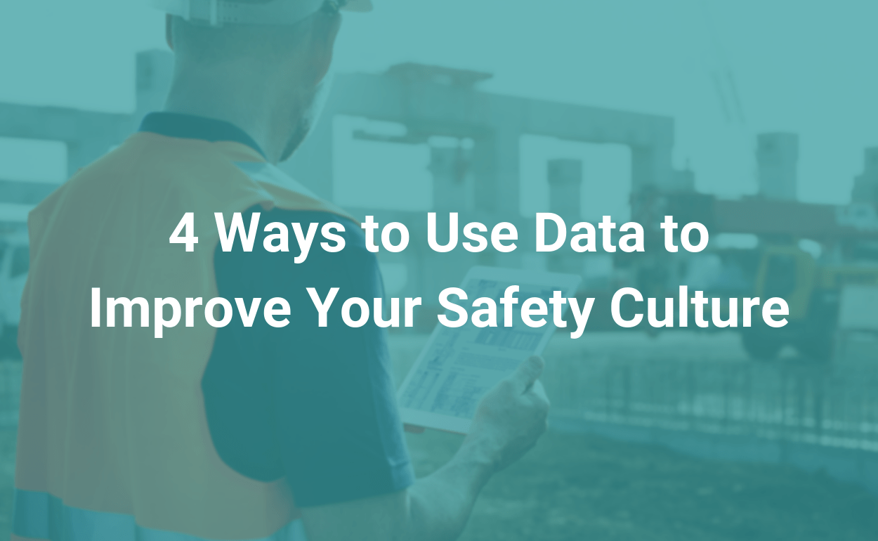 iReportSource 4 ways to use data to improve your safety culture