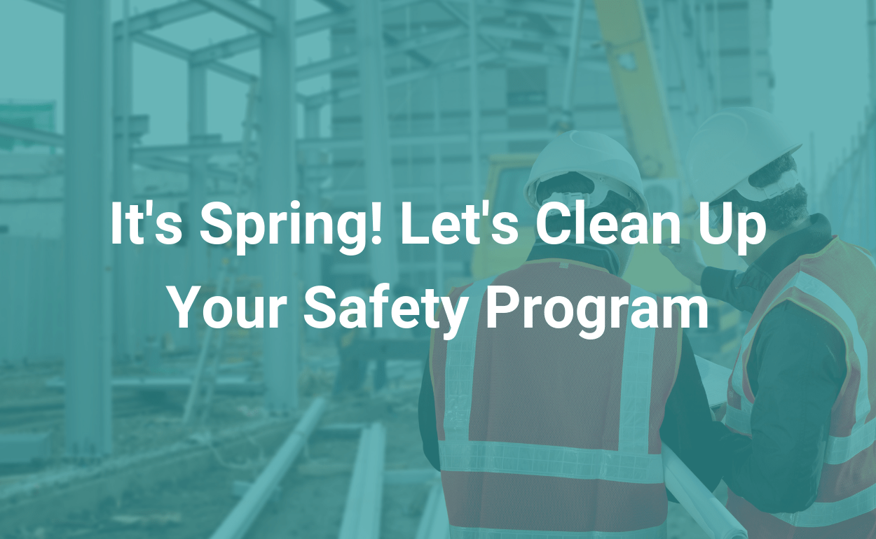 ireportsource blog Let's Clean Up Your Safety Program