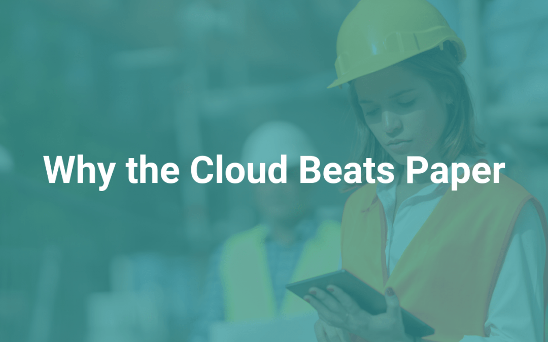 Why the Cloud Beats Paper
