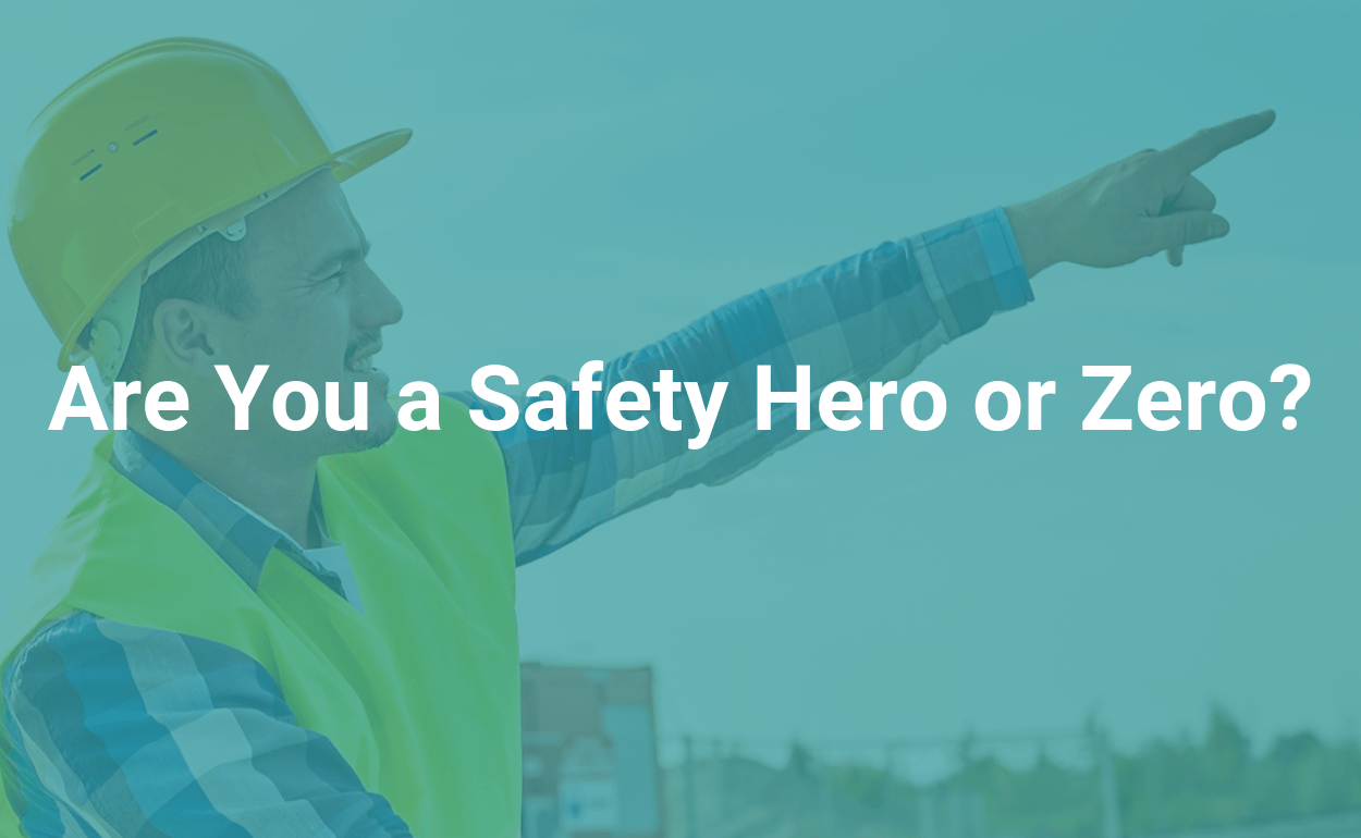 are you a safety hero or safety zero an infographic by ireportsource