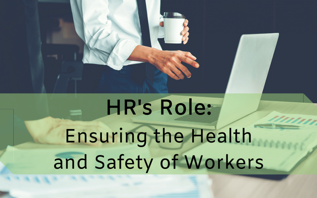What Is HR's Role in Safety?
