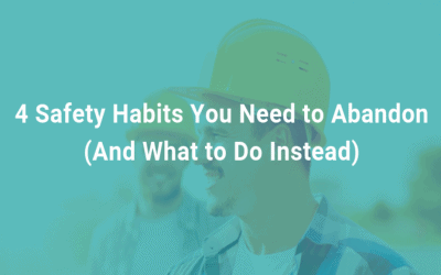 4 Safety Habits You Need to Abandon (And What to Do Instead)