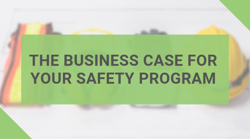 The Business Case for Your Safety Program (Infographic)