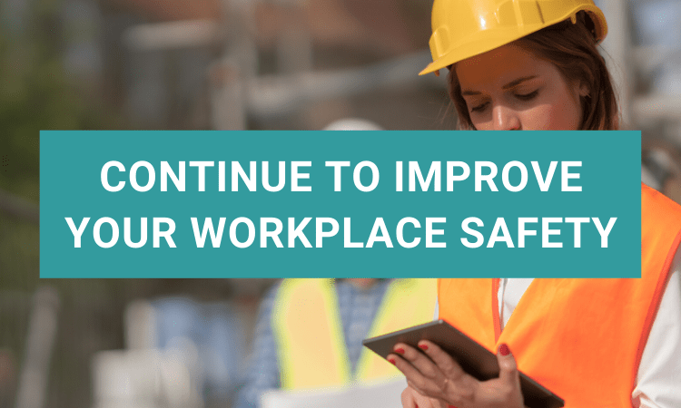 how to continually improve your workplace safety