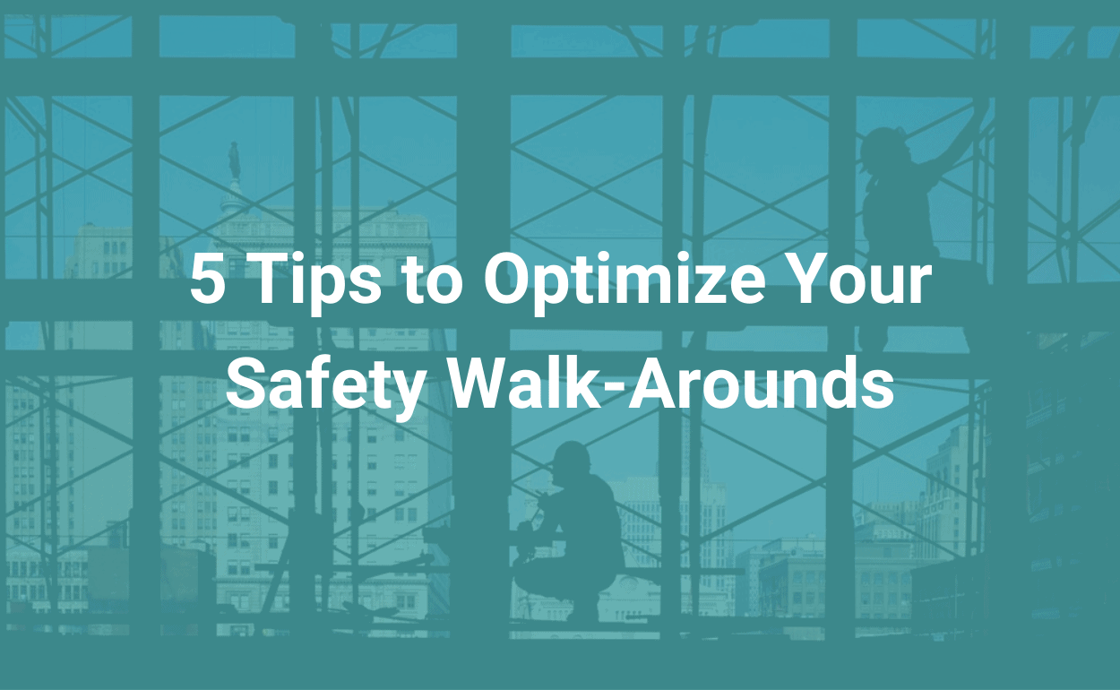 tips_to_master_your_safety_walkarounds