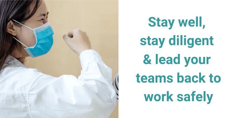 lead your teams back to work safely