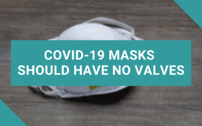 103: COVID-19 Masks Should Have No Valves