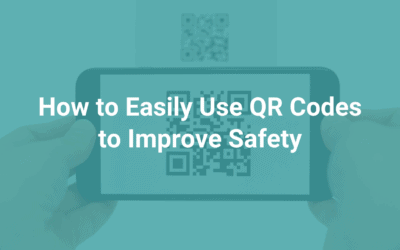 Toolbox Spotlight: How to Easily Use QR Codes to Improve Safety