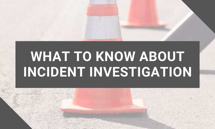 safety pro podcast what to know about incident investigation