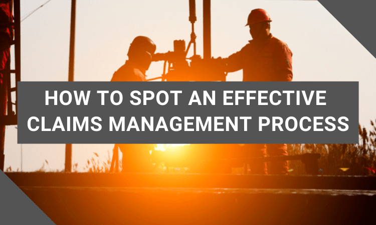 What an Effective Claims Management Process Looks Like