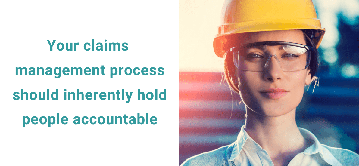 claims management should hold workers accountable