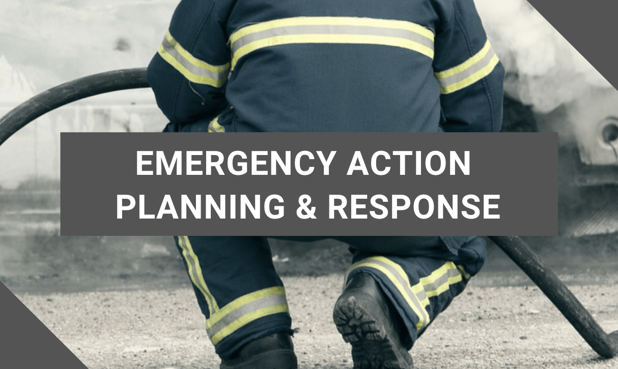 emergency Action Planning and Response