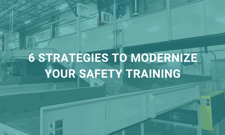 strategies to modernize your safety training