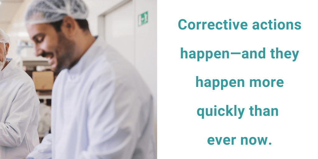 corrective actions happen faster than ever