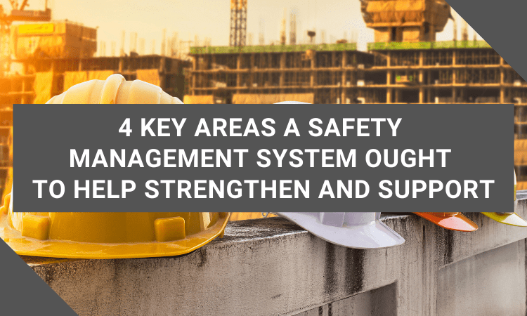 key areas your safety management system should support
